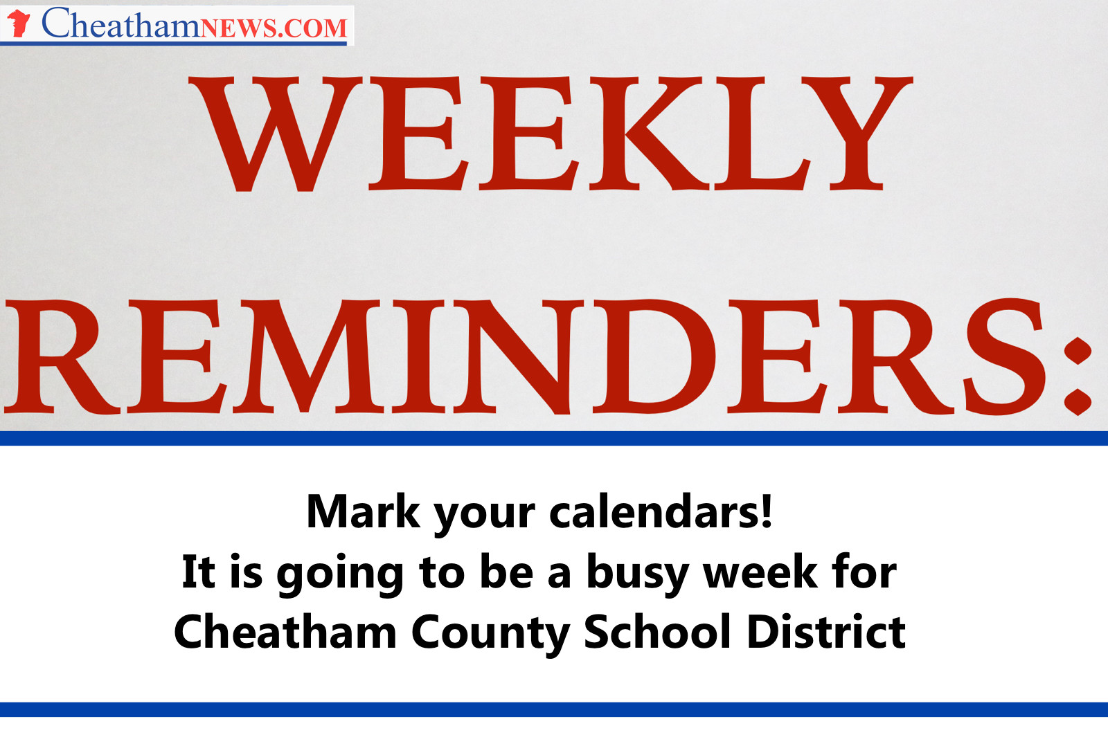 Weekly Reminder Calendar : Weekly reminder for cheatham county school district